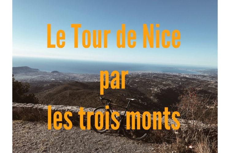 Le tour de Nice par les Trois Monts